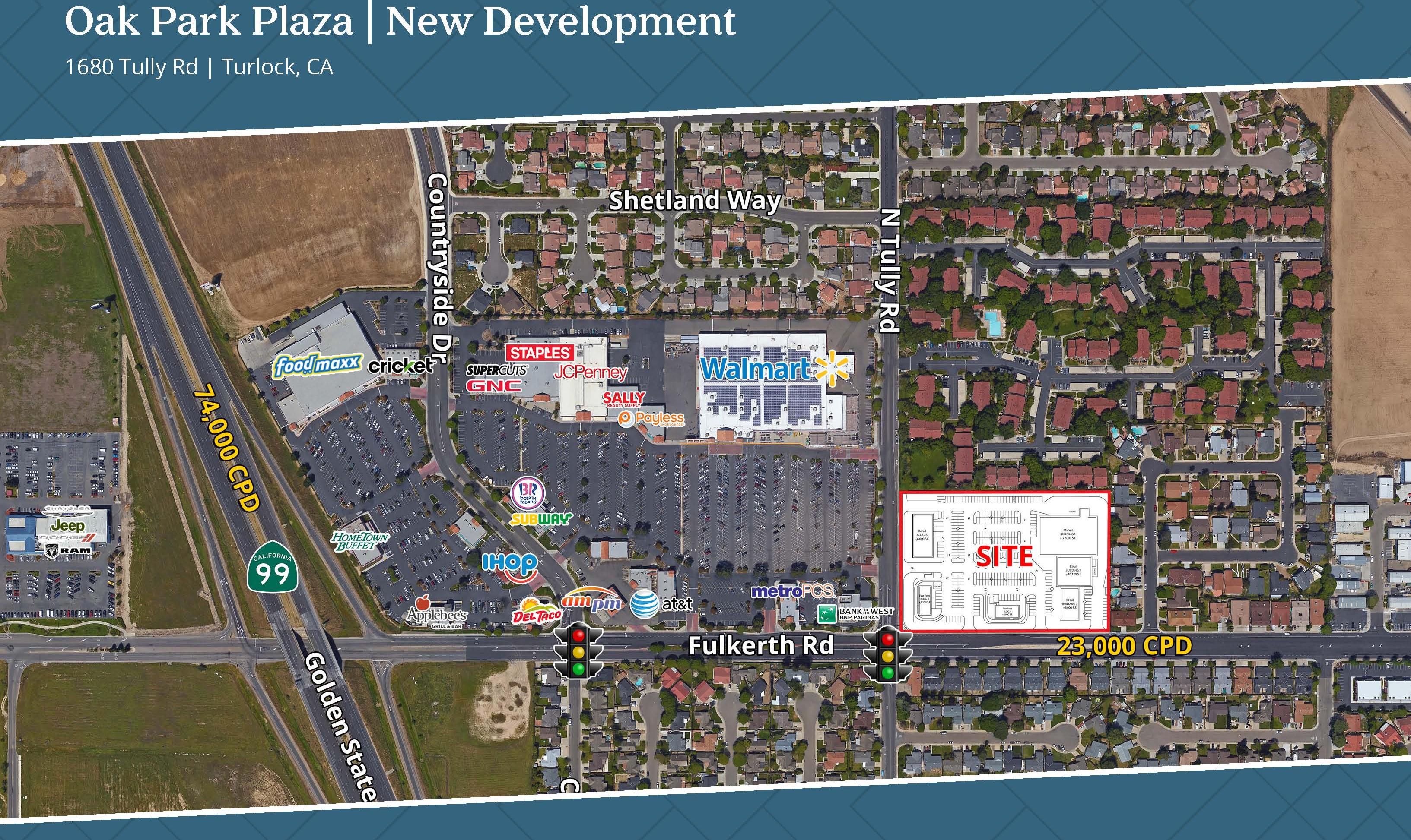Oak Park Plaza – 1680 Tully Road Turlock